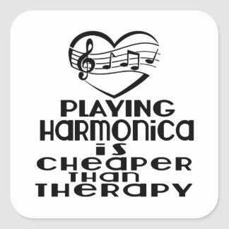 Playing Harmonica Is Cheaper Than Therapy Square Sticker
