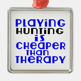 Playing Hunting Cheaper Than Therapy Silver-Colored Square Ornament