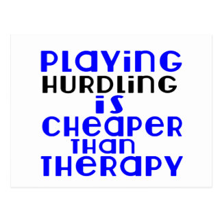 Playing Hurdling Cheaper Than Therapy Postcard