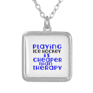 Playing Ice Hockey Cheaper Than Therapy Silver Plated Necklace