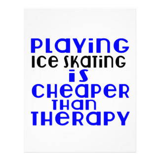 Playing Ice Skating Cheaper Than Therapy Customized Letterhead