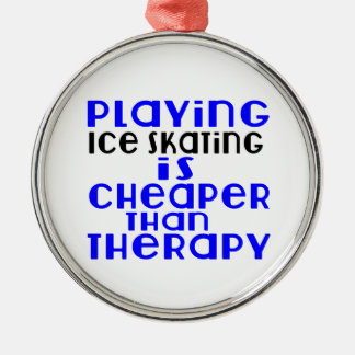 Playing Ice Skating Cheaper Than Therapy Silver-Colored Round Ornament