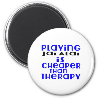 Playing Jai Alai Cheaper Than Therapy 2 Inch Round Magnet