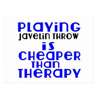 Playing Javelin throw Cheaper Than Therapy Postcard