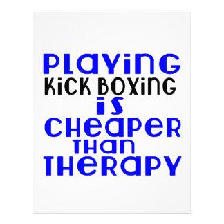 Playing Kick Boxing Cheaper Than Therapy Letterhead