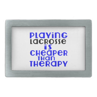 Playing Lacrosse Cheaper Than Therapy Belt Buckles