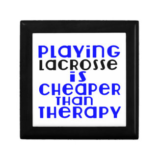 Playing Lacrosse Cheaper Than Therapy Keepsake Box