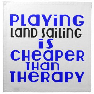 Playing Land Sailing Cheaper Than Therapy Napkin