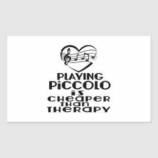 Playing Piccolo Is Cheaper Than Therapy Sticker