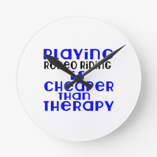 Playing Rodeo Riding Cheaper Than Therapy Wall Clock