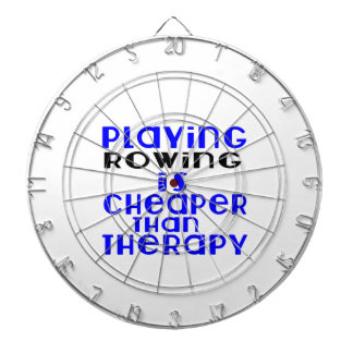 Playing Rowing Cheaper Than Therapy Dartboard