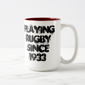 Playing Rugby Since 1933 Coffee Mug