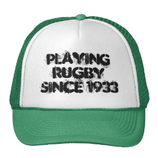 Playing Rugby Since 1933 Trucker's Hat
