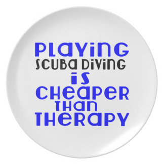 Playing Scuba Diving Cheaper Than Therapy Plate