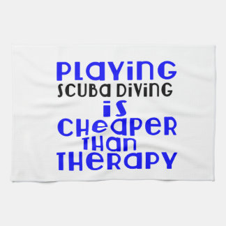 Playing Scuba Diving Cheaper Than Therapy Towel
