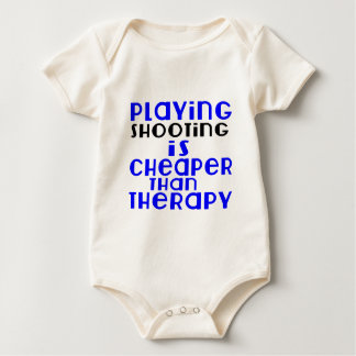 Playing Shooting Cheaper Than Therapy Baby Bodysuit