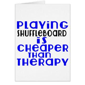Playing Shuffleboard Cheaper Than Therapy Card