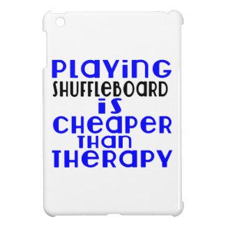 Playing Shuffleboard Cheaper Than Therapy iPad Mini Covers