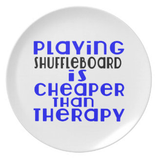 Playing Shuffleboard Cheaper Than Therapy Party Plates