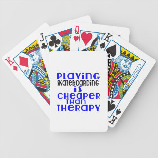 Playing Skateboarding Cheaper Than Therapy Poker Deck