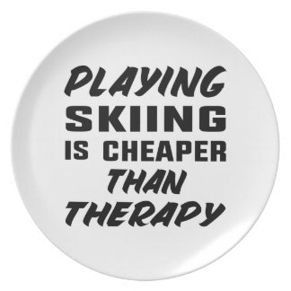 Playing Skiing is cheaper than therapy Plate