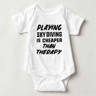 Playing Sky Diving is cheaper than therapy Baby Bodysuit