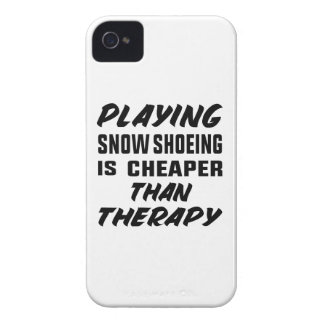 Playing Snow Shoeing is cheaper than therapy iPhone 4 Case