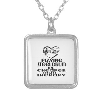 Playing Steel Drum Is Cheaper Than Therapy Silver Plated Necklace