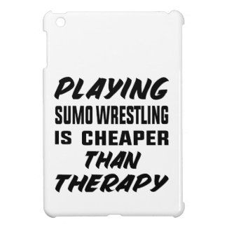 Playing Sumo Wrestling is cheaper than therapy Cover For The iPad Mini