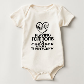 Playing Tom Toms Is Cheaper Than Therapy Baby Bodysuit