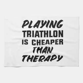 Playing Triathlon is cheaper than therapy Kitchen Towel