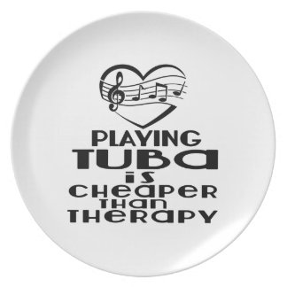 Playing Tuba Is Cheaper Than Therapy Plate