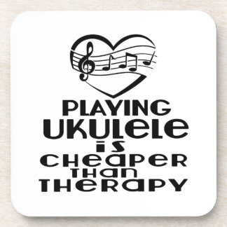 Playing Ukulele Is Cheaper Than Therapy Coaster