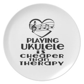 Playing Ukulele Is Cheaper Than Therapy Plate