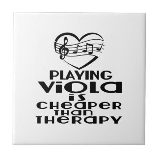 Playing Viola Is Cheaper Than Therapy Tile