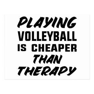Playing Volleyball is cheaper than therapy Postcard