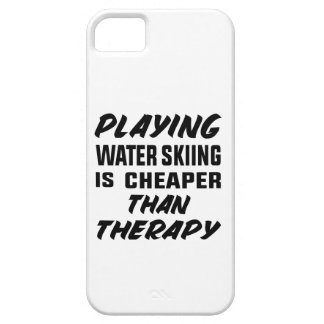 Playing Water Skiing is cheaper than therapy iPhone 5 Covers