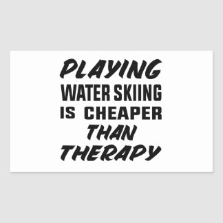 Playing Water Skiing is cheaper than therapy Sticker