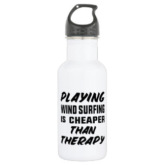 Playing Wind Surfing  is Cheaper than therapy 532 Ml Water Bottle