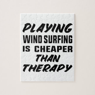 Playing Wind Surfing  is Cheaper than therapy Jigsaw Puzzle