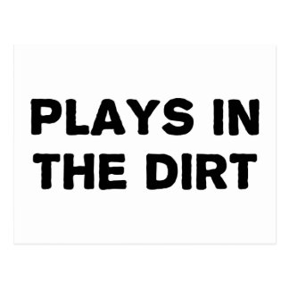 Plays in the Dirt Postcard