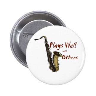 Plays Well Saxophone 2 Inch Round Button