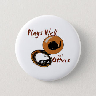 Plays Well/ Tuba 2 Inch Round Button
