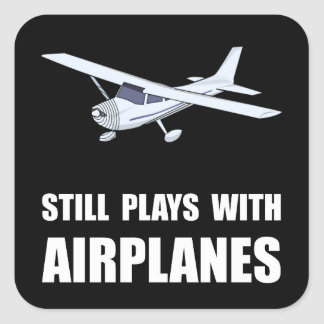 Plays With Airplanes Square Sticker