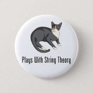 Plays With String Theory 2 Inch Round Button