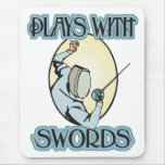 Plays with Swords Mouse Pad