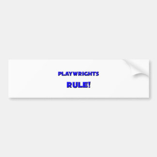 Playwrights Rule! Bumper Stickers