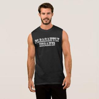 Pleasantly Insane! Sleeveless Shirt