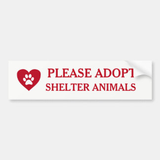 """Please Adopt Shelter Animals"" Bumper Sticker"