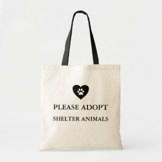 """""""Please Adopt Shelter Animals"""" Tote Bag"""